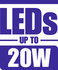 LEDS Up To 20W