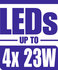 LEDs up to 4x 23W